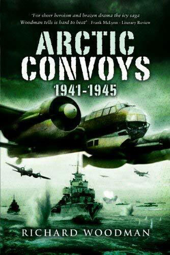 Richard Woodman, Arctic Convoys 1941-1945