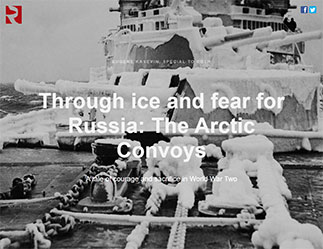 Through ice and fear for Russia The Arctic Convoys